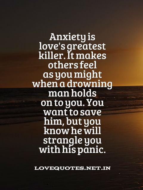 Anxiety Is Love's Greatest Killer