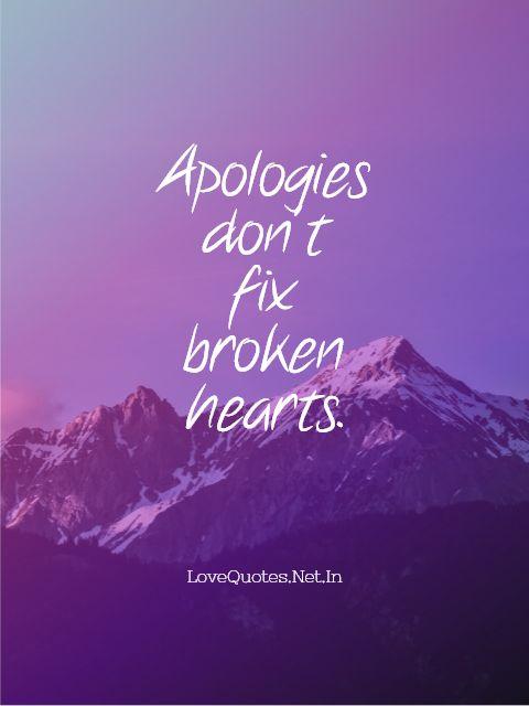 Apologies Don't Fix Broken Hearts