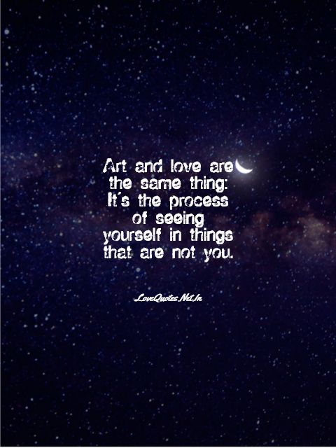 Art And Love Are The Same Thing