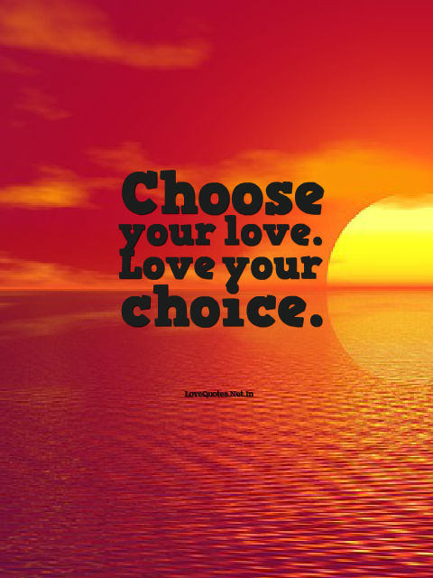 Choose Your Love