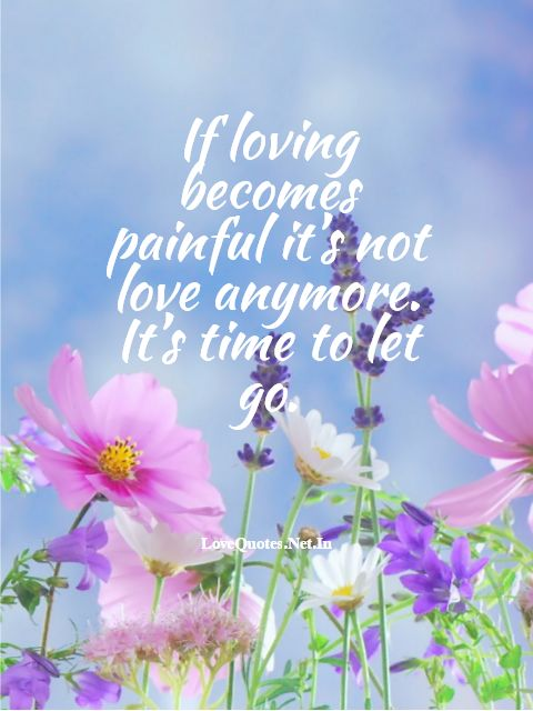 If Loving Becomes Painful