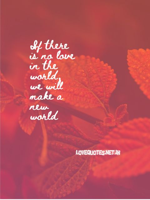 If There Is No Love In The World
