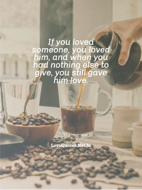 If You Loved Someone