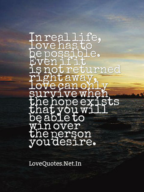 In Real Life, Love Has To Be Possible