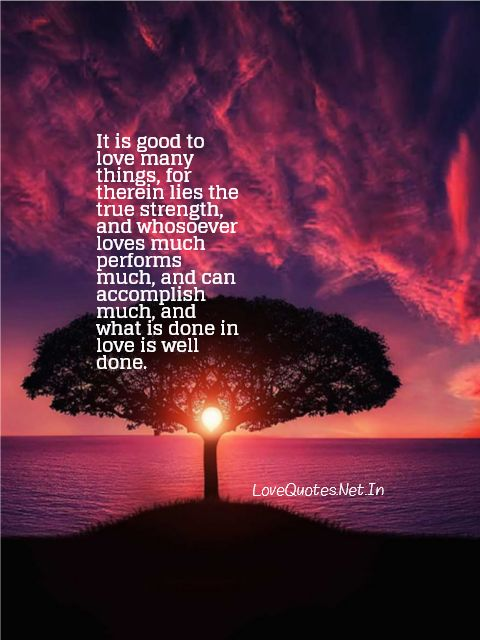 It Is Good To Love