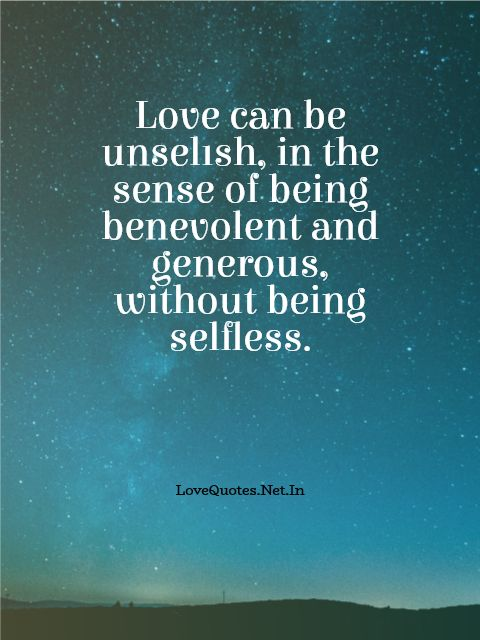 Love Can be Unselfish