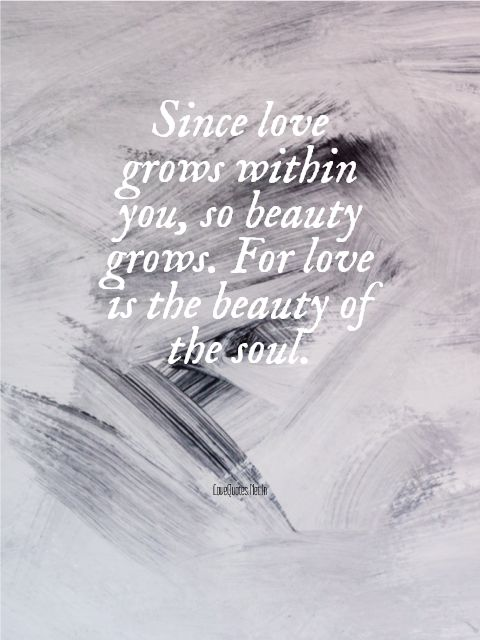 Love Grows Within You
