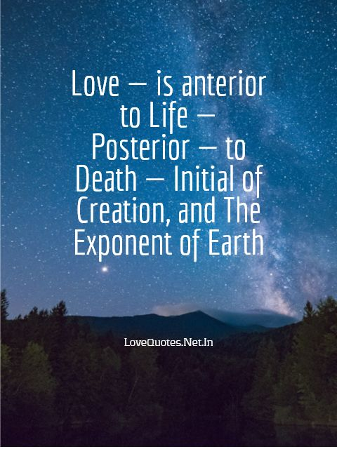 Love Is Anterior To Life