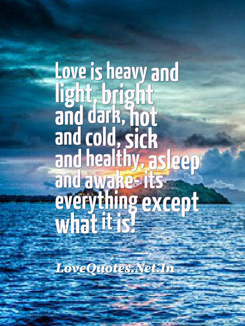 Love Is Heavy And Light