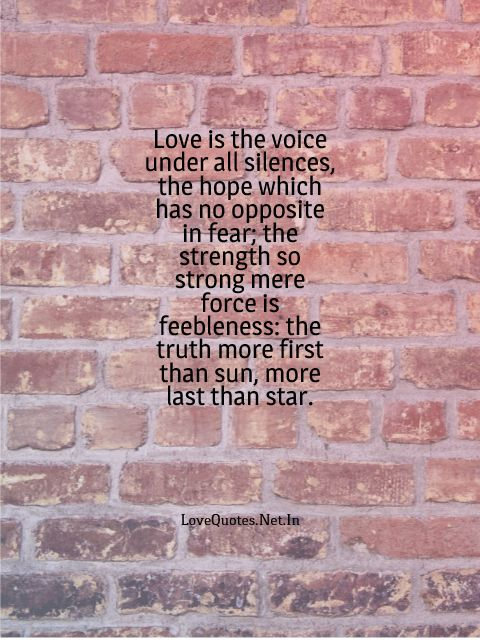 Love Is The Voice Under All Silences