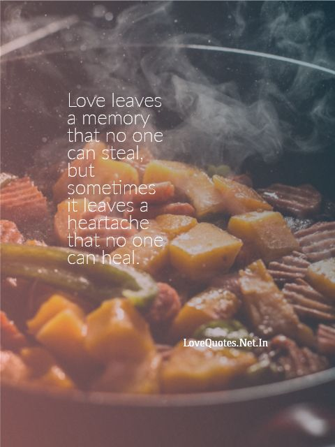 Love Leaves a Memory That no One Can Steal