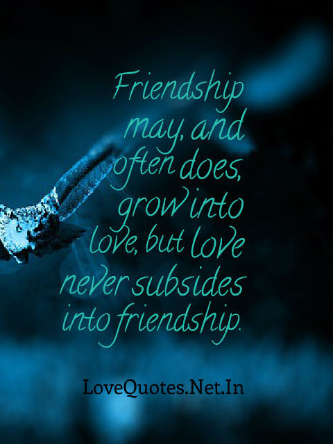 Love Never Subsides Into Friendship