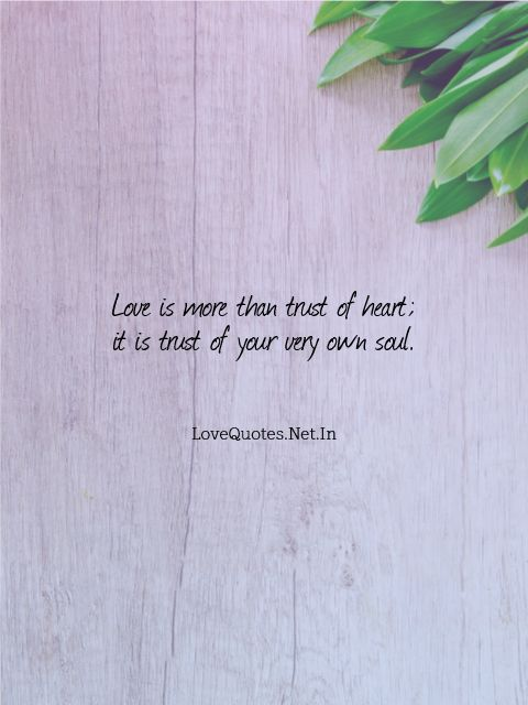 Love is More Than Trust of Heart