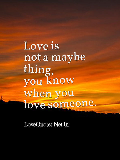 Love is Not a Maybe Thing