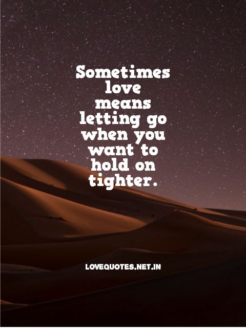Sometimes Love Means Letting Go
