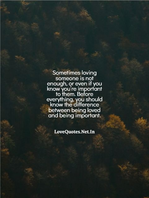 Sometimes Loving Someone Is Not Enough