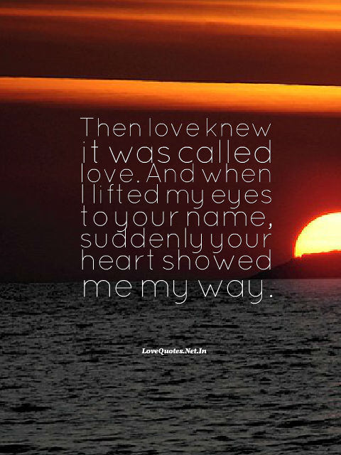 Then Love Knew it Was Called Love