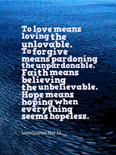 To Love Means Loving The Unlovable